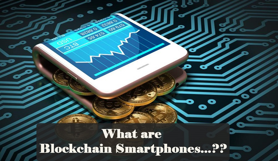 What are the Blockchain Phone?