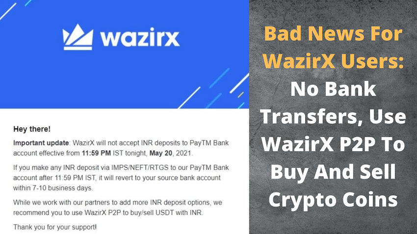 No Bank Transfers for WazirX Users