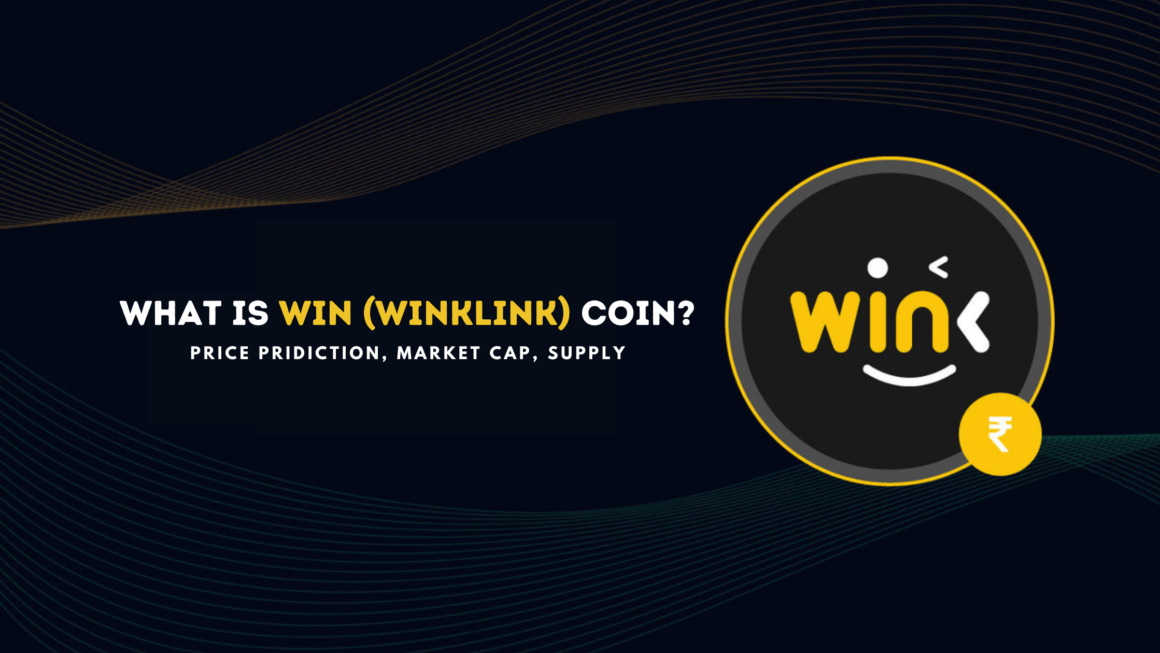 What is WIN (WINkLink) Coin? Price Prediction, Market cap, Supply