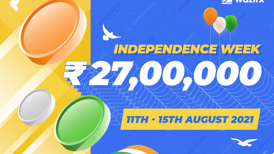 Chance to Earn Crypto: WazirX is Celebrating Independence Week with Crypto