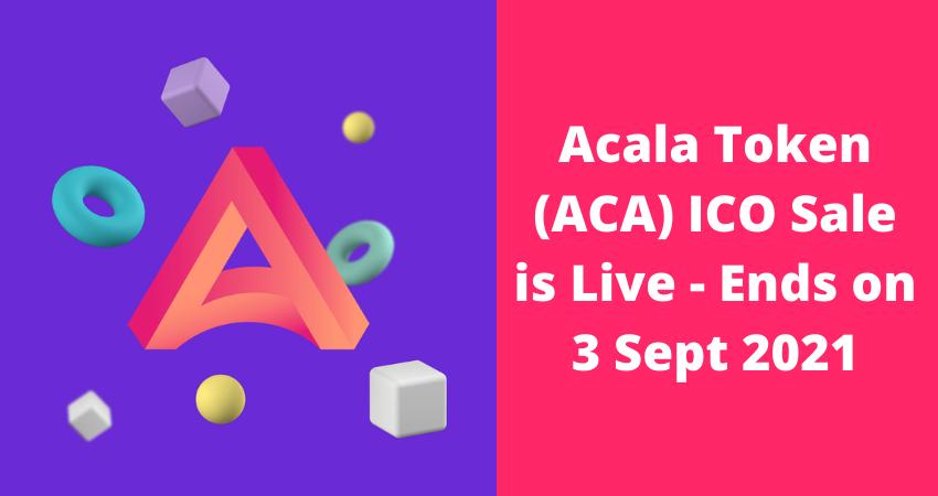 Acala Token ICO Sale