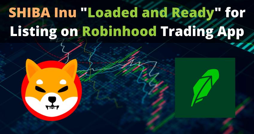 Shiba Inu Loaded on Robinhood App