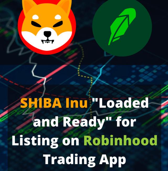 Shiba Inu Loaded and Ready On Robinhood